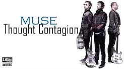 Muse - Thought Contagion (Lyrics)