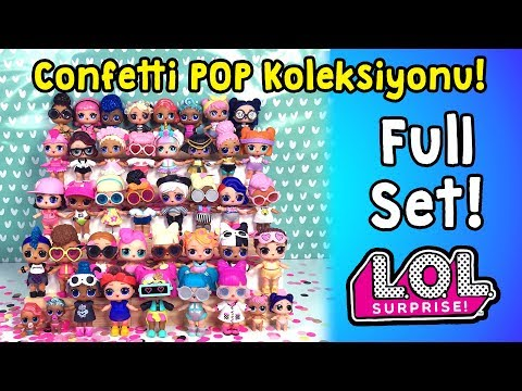 LOL Confetti POP Koleksiyonum Tamamlandı! Full Set!