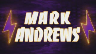 Mark Andrews Entrance Video