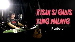 Lagu Nostalgia - KISAH SI GADIS YANG MALANG - Panbers, COVER by Lonny