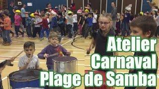 Ateliers Plage de samba - Finale Carnaval