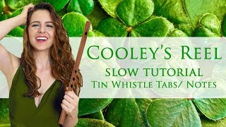 COOLEY'S REEL - Tin Whistle Tabs | PLAYED SLOW AND SIMPLE