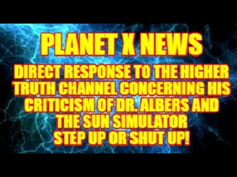 DIRECT RESPONSE TO THE HIGHER TRUTH CHANNEL CONCERNING THE SUN SIMULATOR!