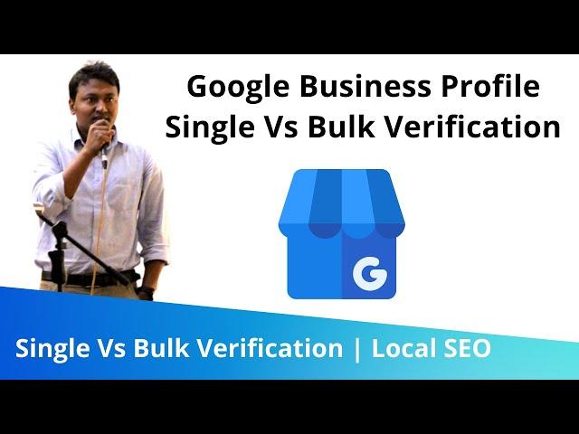 Google My Business (GMB) Single Vs Bulk Verification | Local SEO Mastery Training 2021