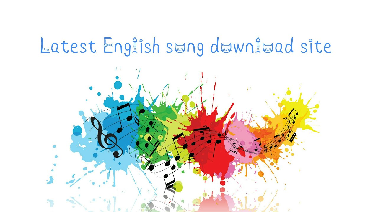 Latest english songs download site youtube.