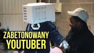 YouTuber włożył głowę do mikrofali i zalał cementem -- PRAWIE ZGINĄŁ -- dla Lajków Pieniędzy Sławy