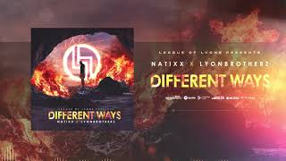 Natixx X Lyonbrotherz - Different Ways (Official Audio)