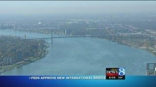 Feds Approve New 2nd International Bridge