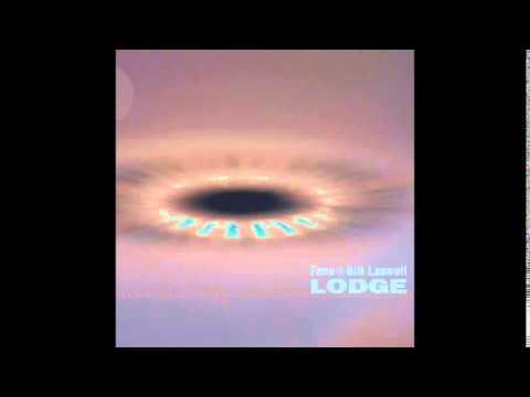 Fanu & Bill Laswell: Lodge (Columbia Records)