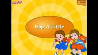 Hop a Little Jump a Little Nursery Rhymes for Children