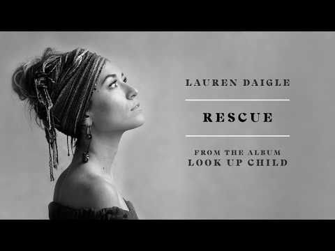 Lauren Daigle - Rescue (audio video)