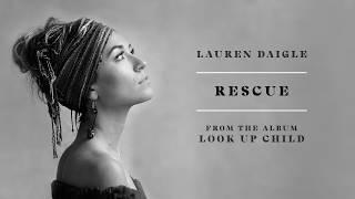 Lauren Daigle   Rescue (audio)