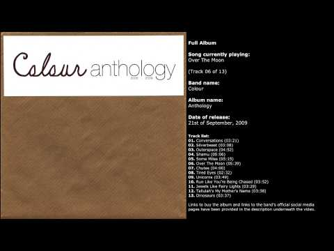 Colour - Anthology (Full Album)