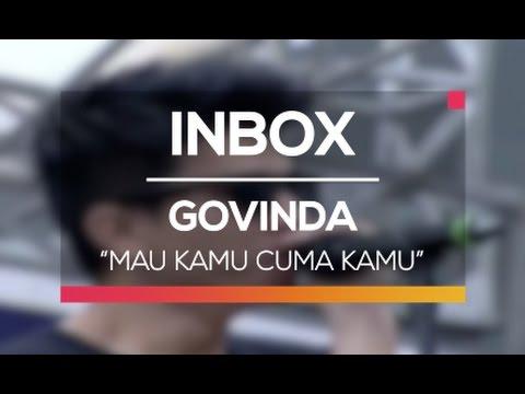 Govinda - Mau Kamu Cuma Kamu (Live on Inbox)