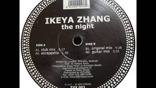 Ikeya Zhang - The Night (Club Mix)