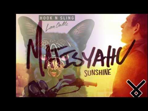 Galantis vs Matisyahu - Sunshine On Me (Lloyds Edit)
