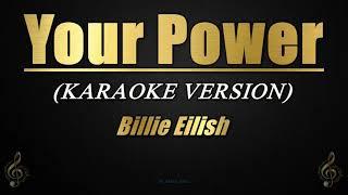 Your Power - Billie Eilish (Karaoke/Instrumental)