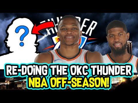 Re-doing The Oklahoma City Thunder NBA Off-Season!