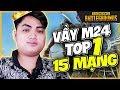RIP113 PUBG PC   VẨY M24 GHI BÀN TOP 1 15 MẠNG