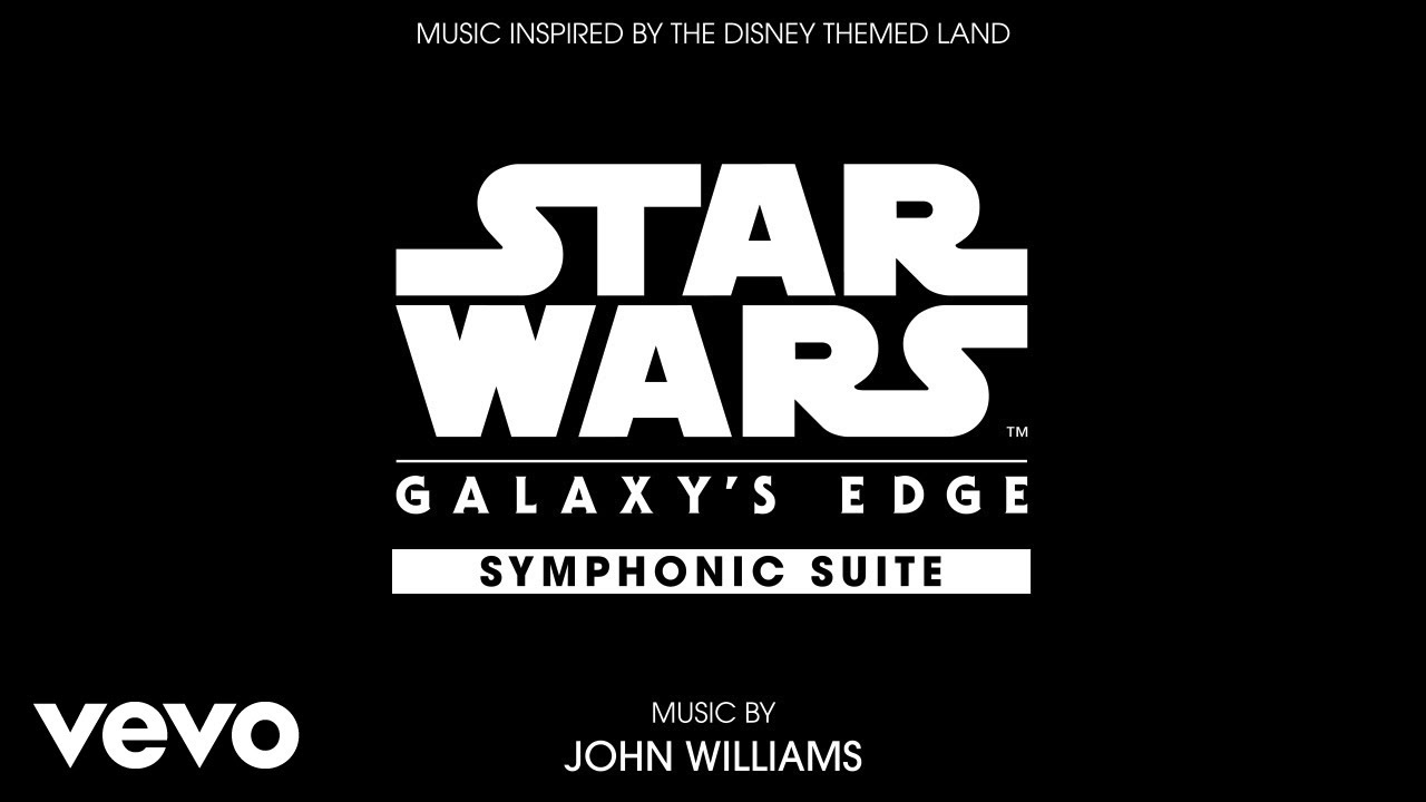 LISTEN: Star Wars: Galaxy's Edge Symphonic Suite Now Available for