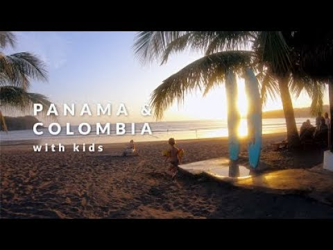 Panama & Colombia travel with kids