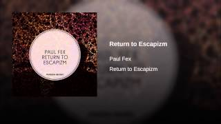 Return to Escapizm