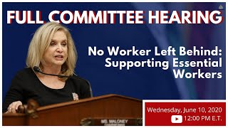 No Worker Left Behind: Supporting Essential Workers