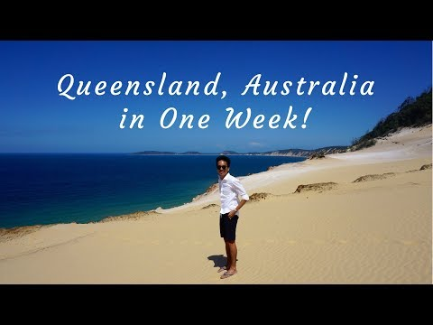 My One Week Vacation in Queensland, Australia
