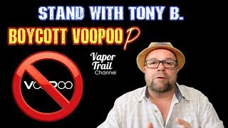 Stand in Solidarity with Tony B. - Boycott VooPoo