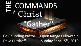 The Commands Of Christ, Part 8: Gather