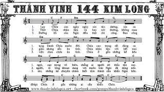 Thánh vịnh 144 - Kim Long - Chúa nhật 25 A