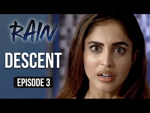 Rain | Episode 3 - 'Descent' | Priya Banerjee | A Web Series By Vikram Bhatt