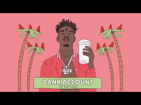 21 Savage Bank account 1 hour