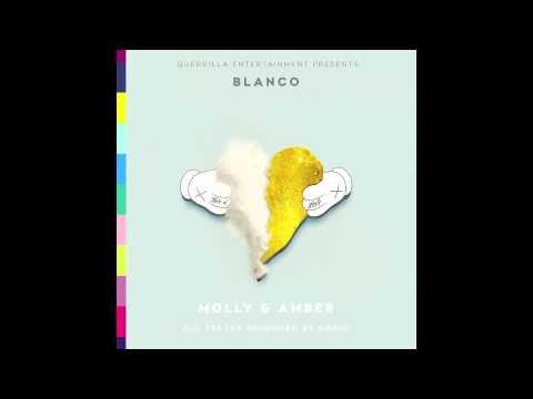 Blanco - Molly & Amber Full Album [Screwed By SixSicxSicks]