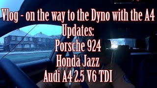 On the way to the Dyno   update on the Audi Porsche and Jazz Vlog