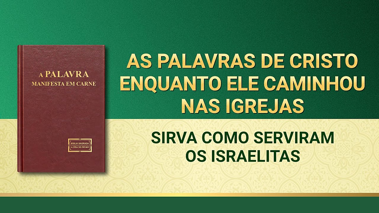 """Palavra de Deus """"Sirva como serviram os israelitas"""""""