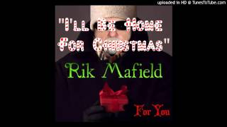 Home For Christmas written by Kim Gannon, Buck Ram and Walter Kent - Vocal cover by Rik Mafield