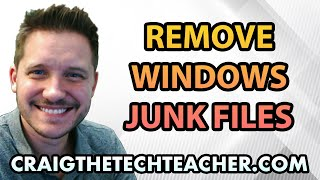 How To Remove Windows 7 Junk And Internet Files