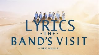 LYRICS - Welcome to Nowhere - THE BAND'S VISIT Original Broadway CAST RECORDING