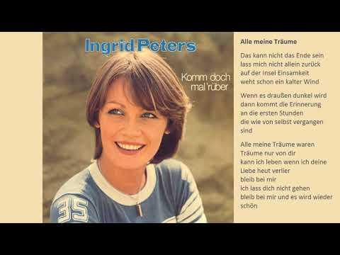 Ingrid Peters - Alle Meine Träume
