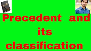 precedent its kinds and  classification in urdu and hindi Or sources of law part 3