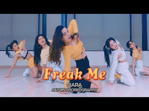 Ciara - Freak Me : JayJin Choreography