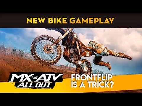 MX vs ATV All Out - New Bike Gameplay! - Frontflips?!