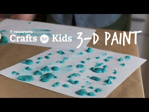 DIY 3-D Paint | Crafts for Kids | PBS Parents