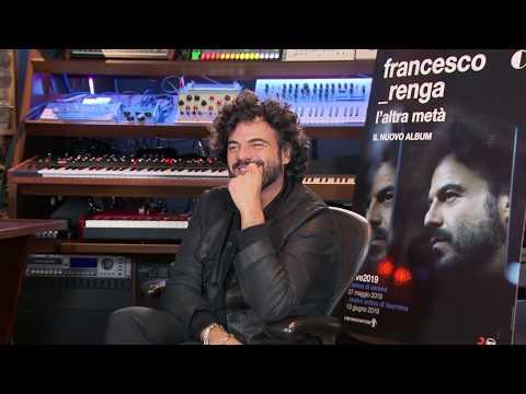 FRANCESCO RENGA racconta il nuovo album