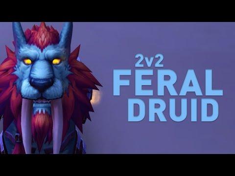 [WoW] Feral Druid 2v2 | DRUIDS ARE OP IN 2s!! | Patch 7.2 Legion | Claak