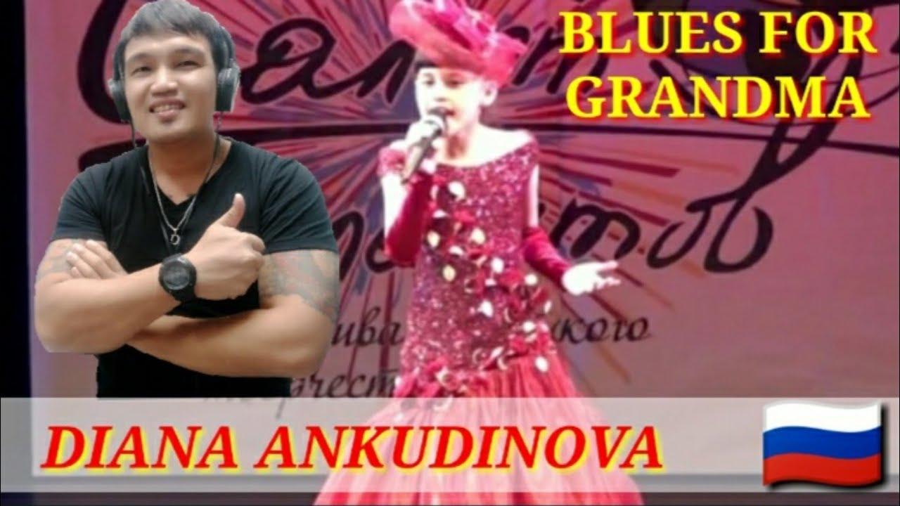 """ДИАНА АНКУДИНОВА(DIANA ANKUDINOVA) 🇷🇺 """"БЛЮЗ ДЛЯ БАБУШКИ""""(BLUES FOR GRANDMA) / MY REACTION"""