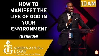 Gregory Toussaint -  How to Manifest the Life of God| The word