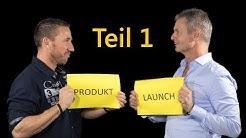 Produkt Launch ❗ | Wie funktioniert das ❓ | Tipps von Calvin Hollywood 💪| Teil 1