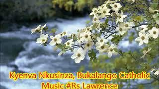 Kyenva Nkusinza, Catholic Hymns Uganda